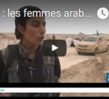 Syrie : les femmes arabes se battent contre le groupe Etat islamique