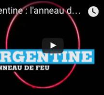 Argentine : l'anneau de Feu