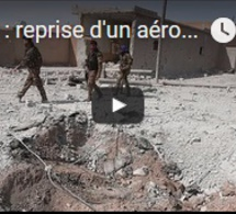 Syrie : reprise d'un aéroport militaire aux jihadistes
