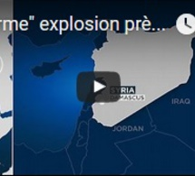 """""""Enorme"""" explosion près de l'aéroport de Damas"""