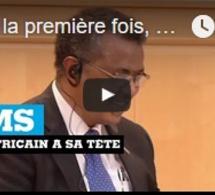 Pour la première fois, un Africain à la tête de l'Organisation mondiale de la Santé (OMS)