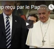 Trump reçu par le Pape au Vatican