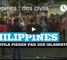 Philippines : des civils piégés par des islamistes