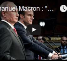 """Emmanuel Macron : """"Russia Today et Sputnik ont été des organes de propagande durant la campagne"""""""
