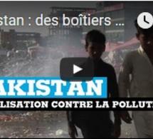 Pakistan : des boîtiers connectés pour mesurer la pollution