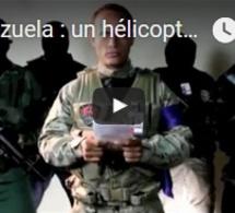 Venezuela : un hélicoptère défie Maduro à Caracas