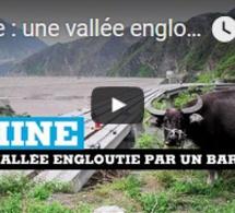 Chine : une vallée engloutie par un barrage au Sichuan