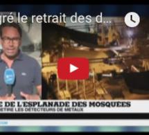 Malgré le retrait des détecteurs, les musulmans appellent au boycott de l'esplanade des Mosquées