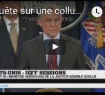 """Enquête sur une collusion Trump/Russie : """"Jeff Sessions pourrait être la prochaine victime"""""""