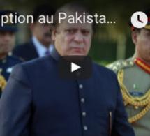 Corruption au Pakistan : le Premier ministre Nawaz Sharif démissionne
