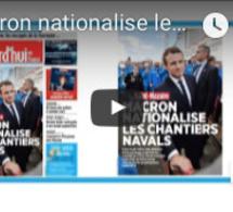 """Revue de presse française """"Macron nationalise les chantiers navals"""""""