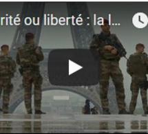 Sécurité ou liberté : la loi anti-terroriste qui dérange