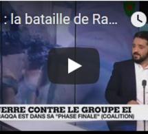 Syrie : la bataille de Raqqa entre dans sa phase finale