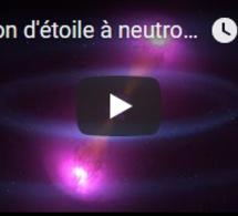 Fusion d'étoile à neutrons : un feu d'artifice cosmique