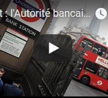 Brexit : l'Autorité bancaire européenne déménagera de Londres à Paris