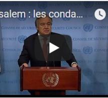 Jérusalem : les condamnations internationales
