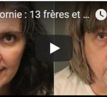 Californie : 13 frères et sœurs séquestrés, enchaînés et affamés