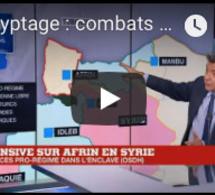 Décryptage : combats autour de l'enclave d'Afrin
