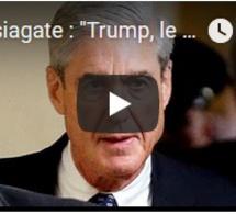 """Russiagate : """"Trump, le businessman"""" visé pour la première fois"""