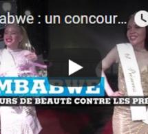 Zimbabwe : un concours de beauté contre les préjugés