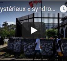 Le mystérieux « syndrome de La Havane »