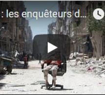 Syrie : les enquêteurs de l'OIAC attendus à Douma mercredi