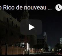 Porto Rico de nouveau plongé dans le noir