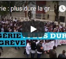 Algérie : plus dure la grève
