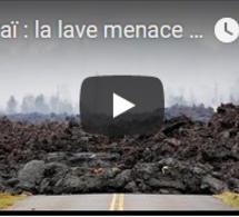 Hawaï : la lave menace les routes, d'autres évacuations à attendre