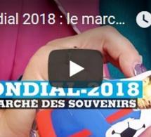 Mondial 2018 : le marché des souvenirs