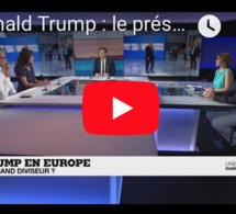 Une semaine dans le monde : Donald Trump, le président qui divise l'Europe ?