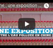 Chine : une exposition contre l'eau polluée