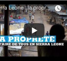 Sierra Leone : la propreté, affaire de tous