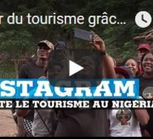 Essor du tourisme grâce à Instagram au Nigéria