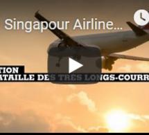 Singapour Airlines inaugure le vol commercial le plus long actuellement
