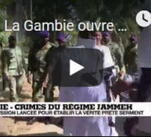La Gambie ouvre l'inventaire des violations des droits de l'Homme de Jammeh
