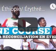 Éthiopie/ Érythrée : une course de la réconciliation