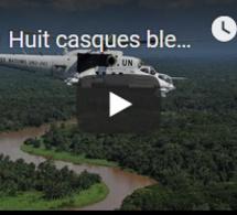 Huit casques bleus tués en République démocratique du Congo