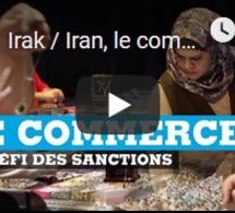 Irak / Iran, le commerce au défi des sanctions
