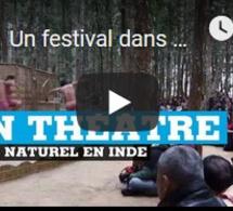 Un festival dans un théâtre 100 % naturel en Inde
