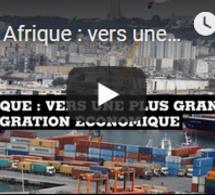 Afrique : vers une plus grande intégration économique