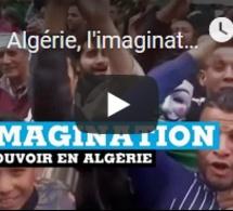 Algérie, l'imagination du pouvoir