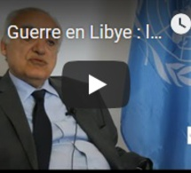 """Guerre en Libye : l'ONU met en garde contre un """"embrasement"""" généralisé"""