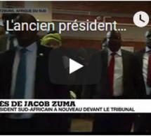 L'ancien président sud-africain, Jacob Zuma s'est présenté devant la justice