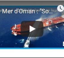 """Mer d'Oman : """"Sommes-nous proches de la grande confrontation?"""""""