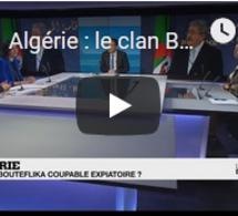 Algérie : le clan Bouteflika coupable expiatoire ?