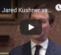 Jared Kushner va présenter son plan de paix au Proche-Orient lors de la conférence de Bahreïn