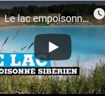 Le lac empoisonné de Sibérie