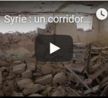 Syrie : un corridor pour les civils de la province d'Idleb