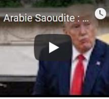 """Arabie Saoudite : Donald Trump veut """"éviter"""" un conflit avec l'Iran"""